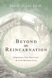Cover of: Beyond Reincarnation: Experience Your Past Lives & Lives Between Lives