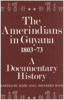 The Amerindians in Guyana 1803-1873