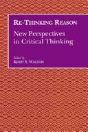 Cover of: Re-thinking reason |