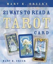 Cover of: Mary K. Greer's 21 Ways to Read a Tarot Card