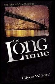 Cover of: The Long Mile | Clyde W. Ford