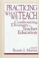 Cover of: Practicing What We Teach | Renee J. Martin