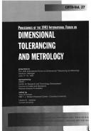 Cover of: Proceedings Of The International Forum On Dimensional Tolerancing And Metrology ( PAPERS PRESENTED IN DEARBORN, MICHIGAN, JUNE 17-19, 1993 ) | Vijay Srinivasan