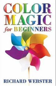 Cover of: Color Magic for Beginners (For Beginners) | Richard Webster