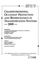 Cover of: Crashworthiness, occupant protection and biomechanics in transportation systems--2000 |