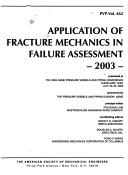 Application of fracture mechanics in failure assessment--2003