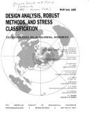 Cover of: Design analysis, robust methods, and stress classification |