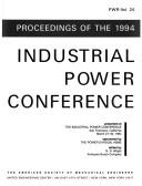 Cover of: Proceedings of the 1994 Industrial Power Conference | Industrial Power Conference (1994 San Francisco, Calif.)