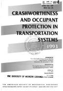 Cover of: Crashworthiness and occupant protection in transportation systems, 1993 |