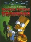 Cover of: The Simpsons Treehouse of Horror Hoodoo Voodoo Brouhaha (Simpsons (Harper))