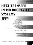 Cover of: Heat Transfer in Microgravity Systems, 1994