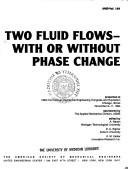Cover of: Two Fluid Flows (AMD) | American Society of Mechanical Engineers