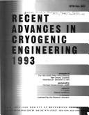 Cover of: Recent advances in cryogenic engineering, 1993 |