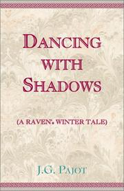 Cover of: Dancing with Shadows | J. G. Pajot
