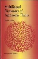 Cover of: Multilingual dictionary of agronomic plants |