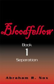 Cover of: Bloodfellow, Book One (Bloodfellow)