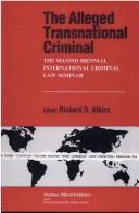 Cover of: The alleged transnational criminal