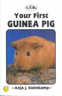 Cover of: Your First Guinea Pig