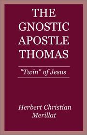 Cover of: Gnostic Apostle Thomas | Herbert C. Merillat