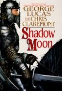 Cover of: Shadow Moon (Chronicles of the Shadow War, No 1)