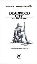 Cover of: Deadwood City