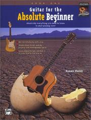 Cover of: Guitar for the Absolute Beginner, Book 1 (Book and Enhanced CD) (Book & Enchanced CD)