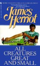 Cover of: All Creatures Great/ | James Herriot