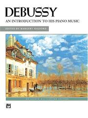An Introduction to His Piano Music (Alfred Masterwork Edition) by