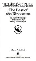 Cover of: LAST OF/DINOSAURS (Time Machine, No 22)