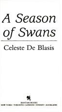 Cover of: season of swans. | Celeste De Blasis