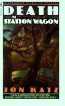 Cover of: DEATH BY STATION WAGON: a suburban detective mystery