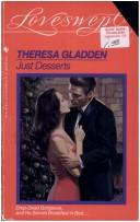Cover of: JUST DESSERTS | Theresa Gladden