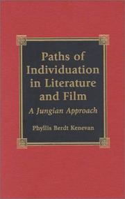 Paths of individuation in literature and film by Phyllis B. Kenevan