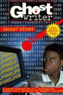 Cover of: GHOST STORY (Ghostwriter) | N.H. Kleinbaum