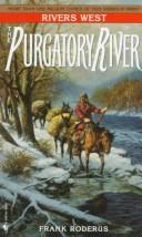 Cover of: The Purgatory River (Rivers West)