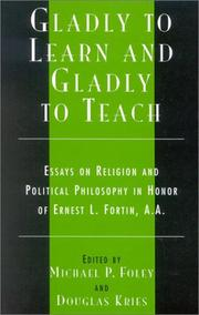 Cover of: Gladly to Learn and Gladly to Teach