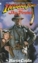 Cover of: Indiana Jones and the Sky Pirates (Indiana Jones)