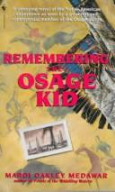 Cover of: Remembering the Osage Kid