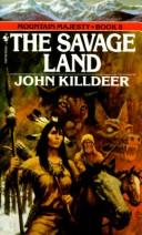 Cover of: SAVAGE LAND, THE (Mountain Majesty, No 8)