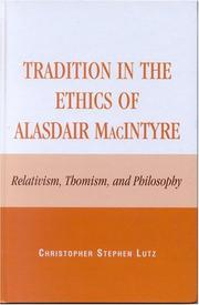 Cover of: Tradition in the Ethics of Alasdair MacIntyre