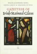 Cover of: Gazetteer of Irish stained glass
