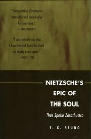 Cover of: Nietzsche's Epic of the Soul | T.K. Seung