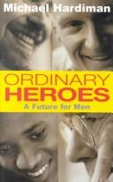 Cover of: Ordinary heroes