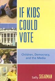 Cover of: If Kids Could Vote | Sally Sugarman