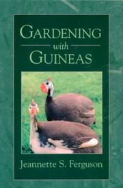 Cover of: Gardening with Guineas | Jeannette S. Ferguson