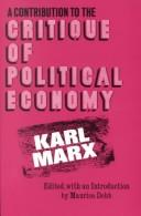 Cover of: Contribution to the Critique of Political Economy | Karl Marx