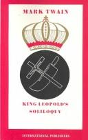 Cover of: King Leopold's soliloquy: a defense of his Congo rule
