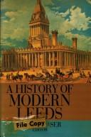 Cover of: A History of modern Leeds |