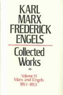 Cover of: Collected Works of Karl Marx and Friedrich Engels, 1851-53, Vol. 11 | Karl Marx