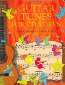 Cover of: Guitar Tunes For Children | Anthony Marks